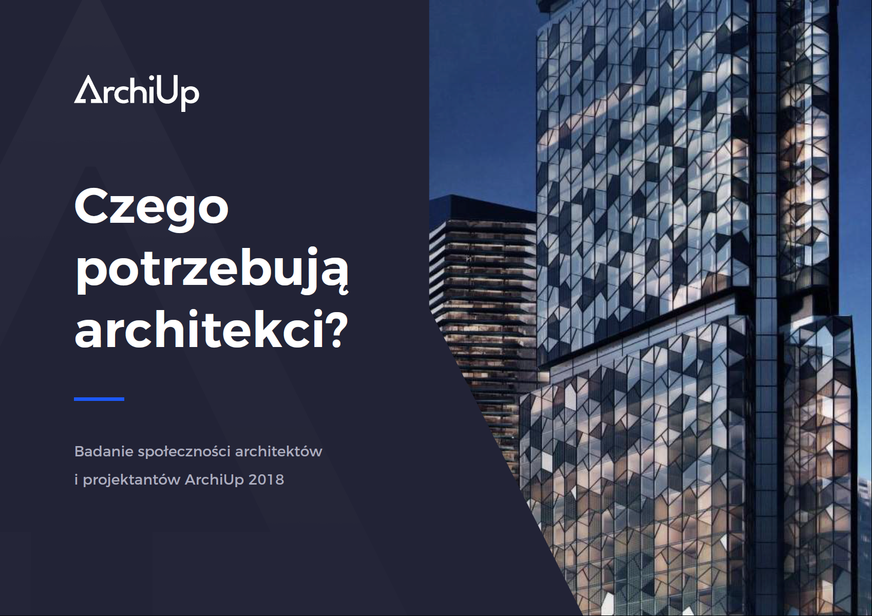 Raport z rynku architektów i projektantów - ArchiUp 2018